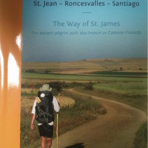 The way of Saint James: the ancient pilg